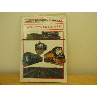 WORDSWORTH COLOUR HANDBOOKS, 20TH-CENTURY STEAM, HARD COVER BOOK